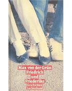 Friedrich und Friederike - Grün, Max von der