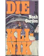 Die Klinik - Noah Gordon