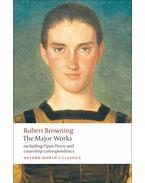 The Major Works - Browning, Robert