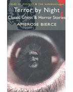 Terror by Night – Classic Ghost and Horror Stories - Bierce, Ambrose