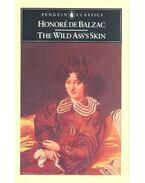 The Wild Ass's Skin - Honore Balzac