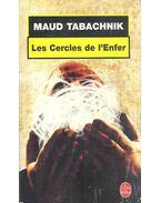Les Cercles de l'Enfer - TABACHNIK, MAUD