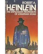 The Unpleasant Profession of Jonathan Hoag - HEINLEIN, ROBERT