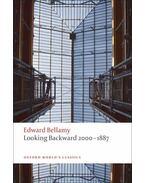 Looking Backward 2000-1887 - BELLAMY, EDWARD