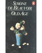 Old age - Beauvoir, Simone de