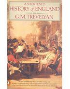 A shortened history of England - TREVELYAN, GEORGE MACAULAY