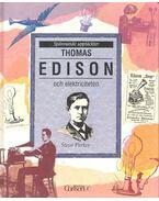 Thomas Edison och elektriciteten - Steve Parker