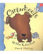 Cartwheels in the Kitchen - MELLING, DAVID