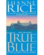 True Blue - Rice, Luanne