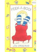 Peek-a-Boo! - ORMEROD, JAN