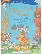 Ride A Cock-Horse Book and CD - WILLIAMS, SARAH