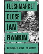 Fleshmarket Close - Rankin, Ian