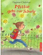 Millie geht zur Schule - Chidolue, Dagmar