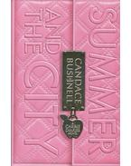 Summer and the City: A Carrie Diaries Novel - Bushnell, Candace
