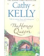 The Honey Queen - Kelly, Cathy