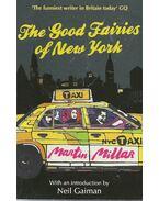 The Good Fairies of New York - MILLAR, MARTIN