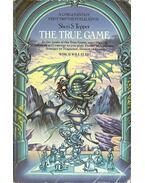 The True Game - TEPPER, SHERI S.