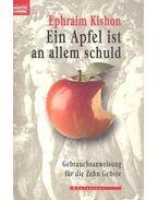 Ein Apfel ist an allem schuld - Ephraim Kishon