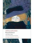 Round Dance and Other Plays - Arthur Schnitzler