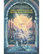 The Chronicles of Mavin Manyshaped - TEPPER, SHERI S.