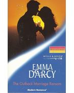 The Outback Marriage Ransom - Darcy, Emma
