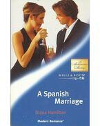 A Spanish Marriage - Hamilton, Diana