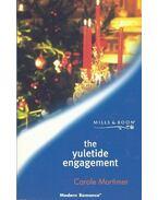 The Yuletide Engagement - Mortimer, Carole