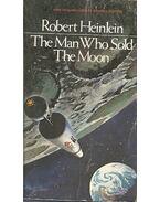The Man Who Sold the Moon - HEINLEIN, ROBERT