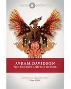 The Phoenix and the Mirror - DAVIDSON, AVRAM