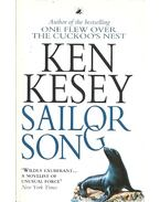Sailor Song - Ken Kesey