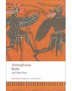 Birds and Other Plays - Aristophanés