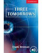 Three Tomorrows - Level 1 - BRENNAN, FRANK