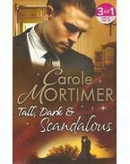Tall, Dark & Scandalous - Mortimer, Carole