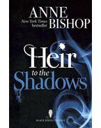 Heir to the Shadows - BISHOP, ANNE