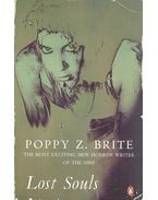 Lost Souls - BRITE, POPPY Z.