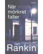 När mörkret faller - Rankin, Ian