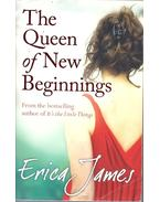 The Queen of New Beginnings - James, Erica