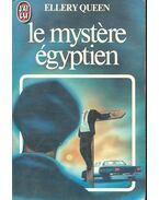 Le mystére égyptien - Ellery Queen