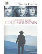 Unterwegs nach Cold Mountain - Frazier, Charles