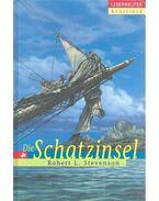 Die Schatzinsel - Stevenson, Robert L.
