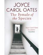 The Female of the Species - Joyce Carol Oates