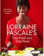 Lorraine Pascale's Fast, Fresh and Easy Food - PASCALE, LORRAINE