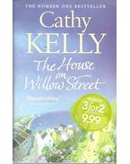 The House on Willow Street - Kelly, Cathy