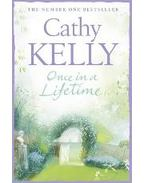 Once in a Lifetime - Kelly, Cathy