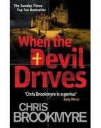 When the Devil Drives - BROOKMYRE, CHRISTOPHER