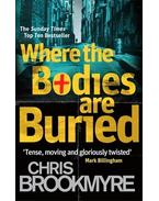 Where the Bodies Are Buried - BROOKMYRE, CHRISTOPHER