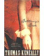 Bettany's Book - Thomas Keneally
