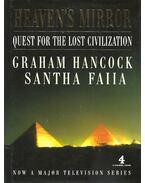 Heaven's Mirror - Quest For the Lost Civilization - Hancock, Graham