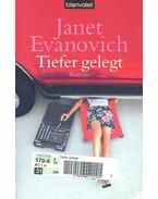 Tiefer gelegt - EVANOVICH,JANET