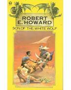 Son of the White Wolf - Howard, Robert E.